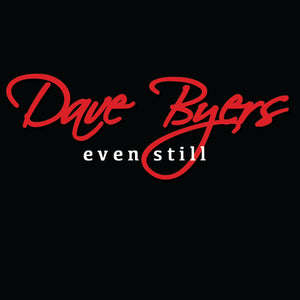 Even Still CD By Dave Byers