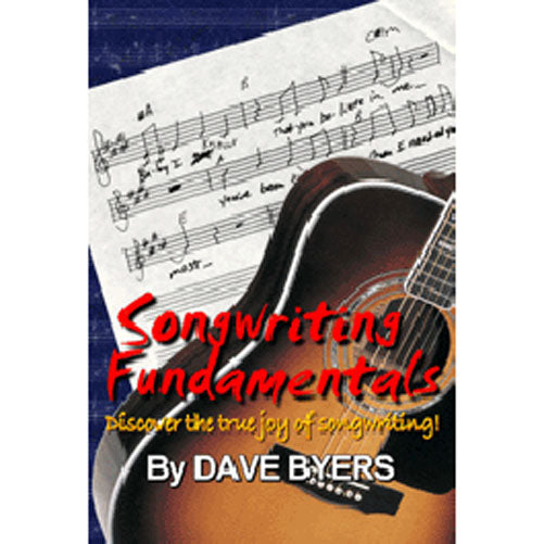 songwriting fundamentals how to write songs writing lyrics