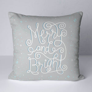 Merry and Bright throw pillow to bring cheer for the holiday. Grey, white and light blue pillow.