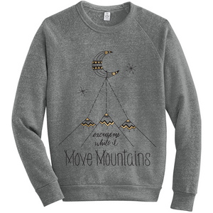 Move Mountains Sweatshirt