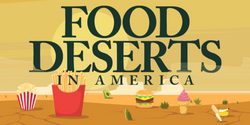 Food Deserts in Los Angeles - Not the Only Cause Behind Nutritional Inequality