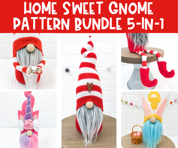 DIY Home Sweet Gnome - Pattern & Tutorial BUNDLE!!