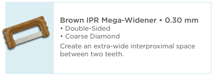 Brown IPR Plus Mega-Widener 0.30mm