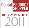 Dental Product Shopper Recommended 2011