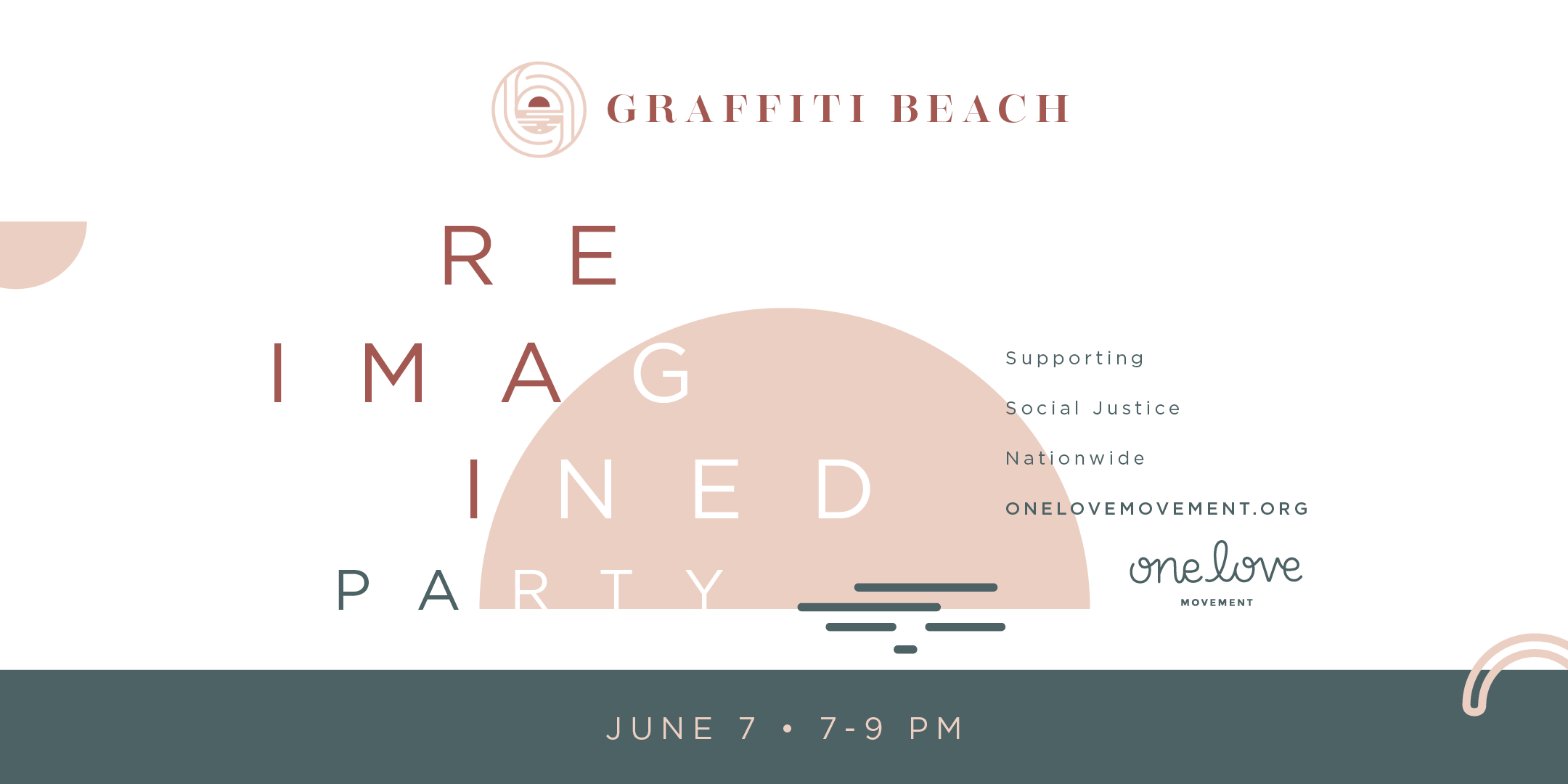 Graffiti Beach's ReImagined Party with One Love Movement