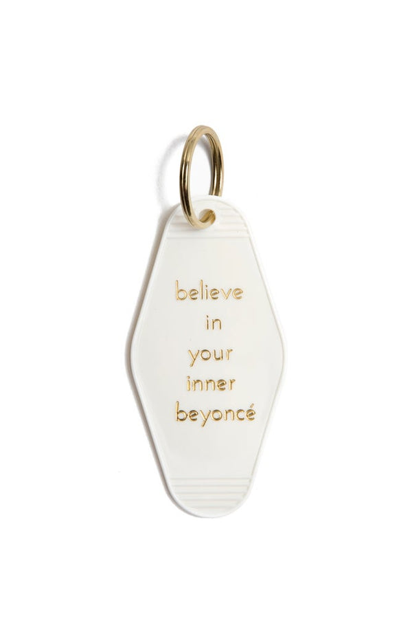 Believe In Your Inner Beyoncé Motel Key Tag