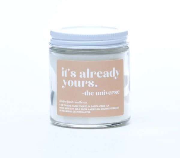 It's Already Yours Soy Candle by Ginger June