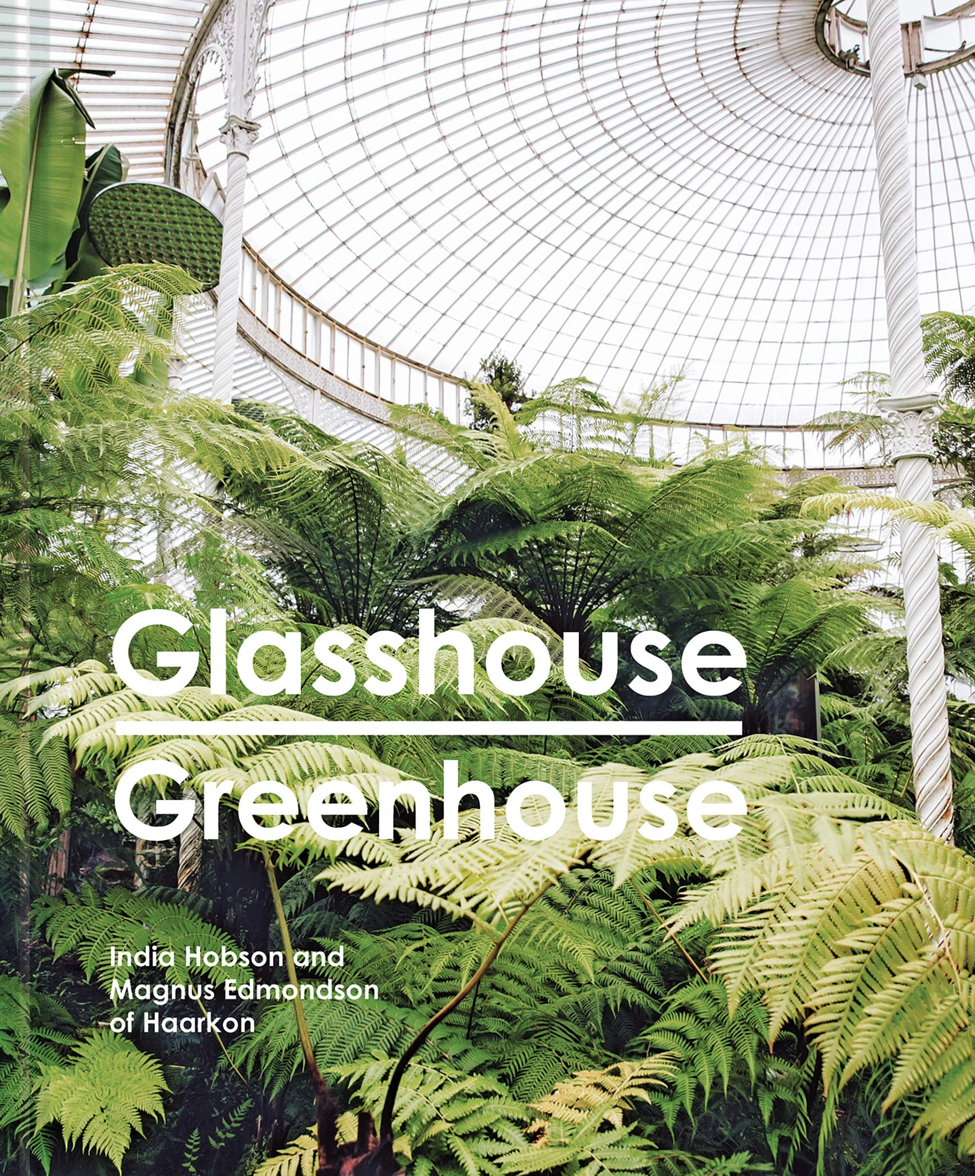 Glasshouse Greenhouse by India Hobsun and Magnus Edmonson of Haarkon