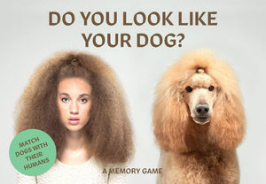Do You Look Like Your Dog? Match Dogs with Their Humans: A Memory Game by Gethings Gerrard