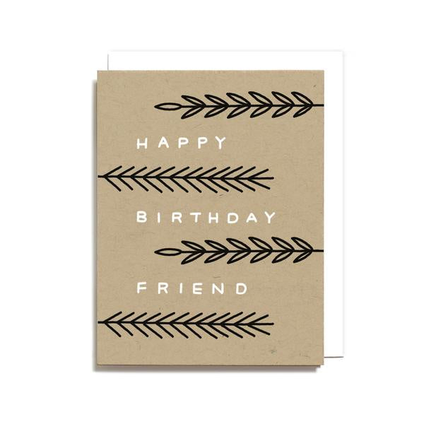 Happy Birthday Friend Card by Worthwhile Paper