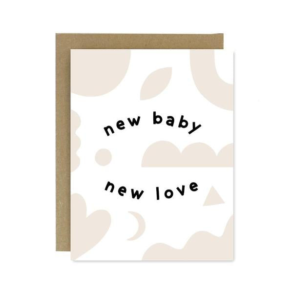 New Baby New Love Card by Worthwhile Paper