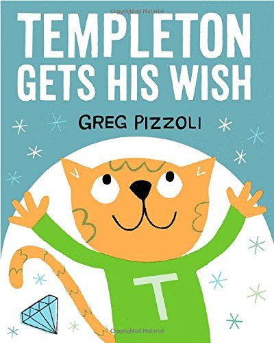 Templeton Gets His Wish Hardcover Book