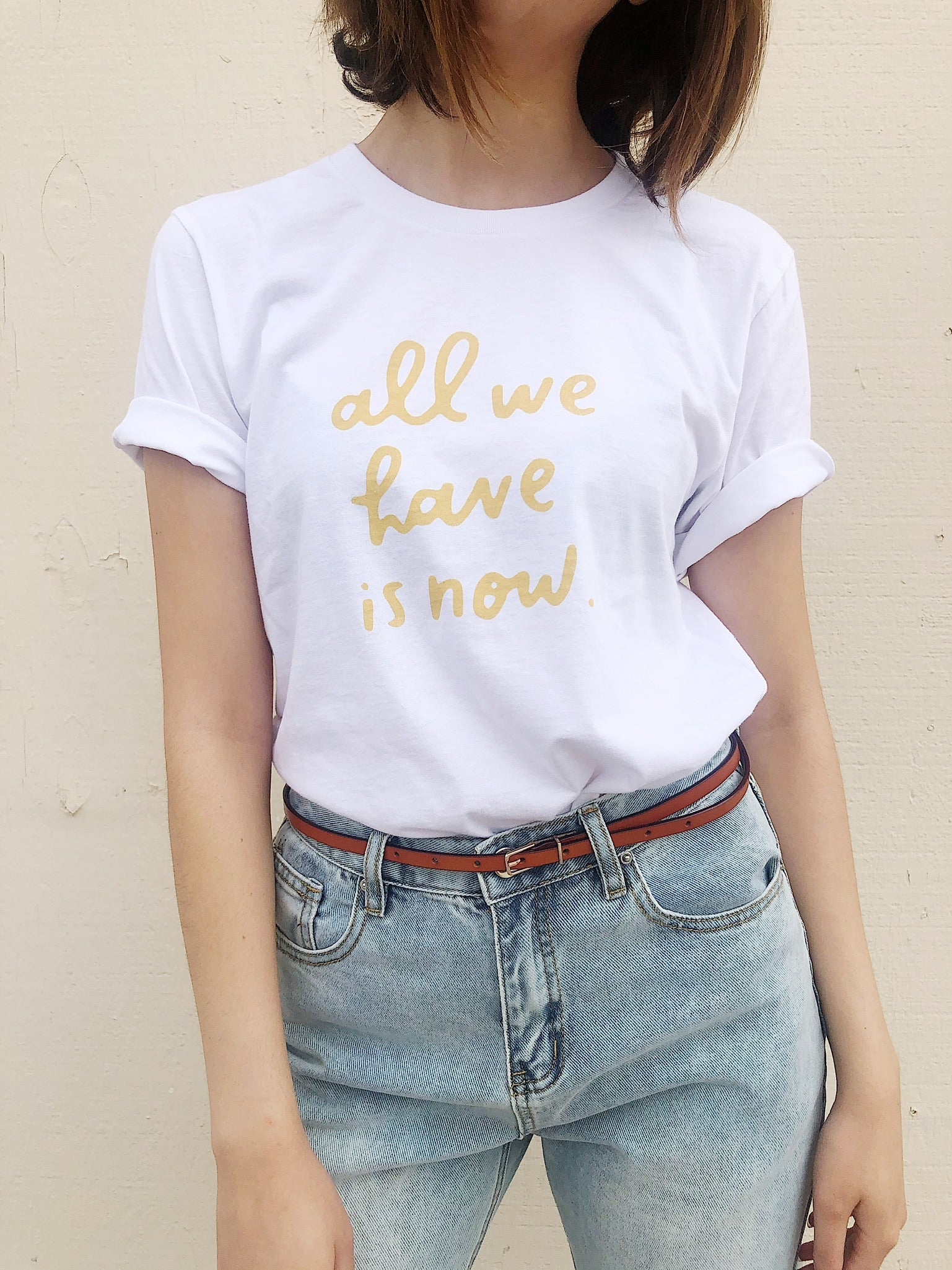 The All We Have is Now Graphic Tee