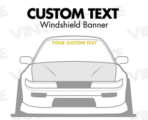 Custom Text Windshield Banners - VINYL HOUZE