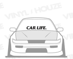 Car Life Windshield Banner - VINYL HOUZE