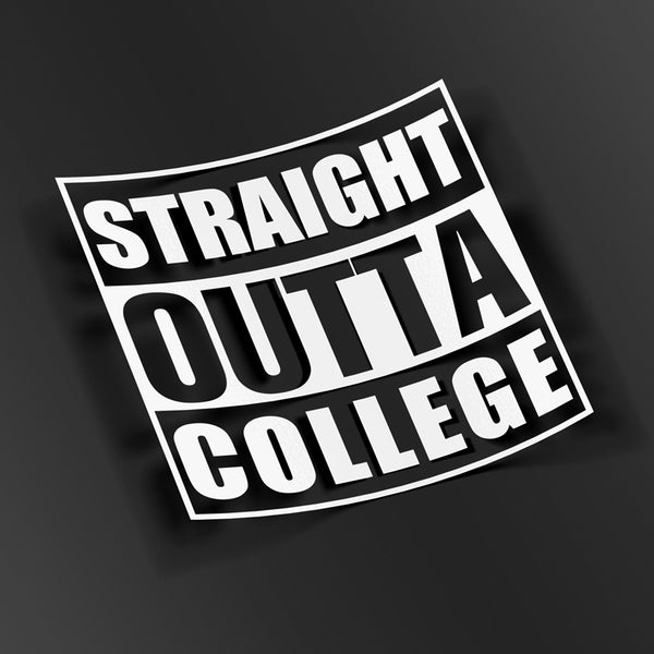 Straight Outta College - VINYL HOUZE