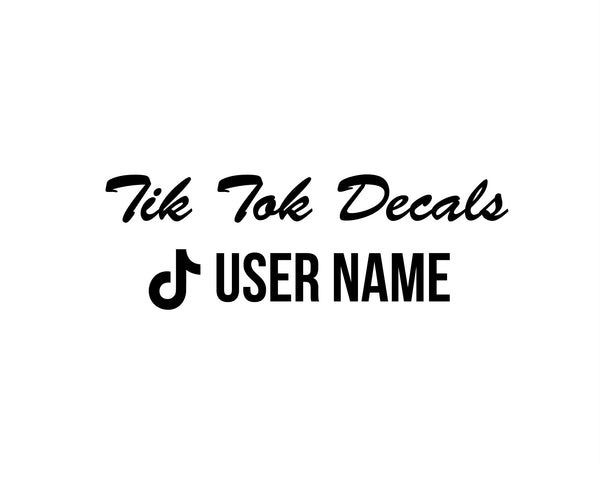Tik Tok Name Decals - VINYL HOUZE