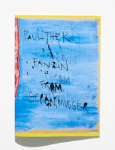 Load image into Gallery viewer, Paul-Thek Fanzine By 