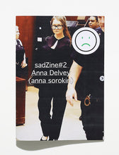Load image into Gallery viewer, sadZine #2 Anna Delvey (anna sorokin)