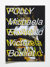 Load image into Gallery viewer, Polly by Michaela Eichwald & Victor Boullet