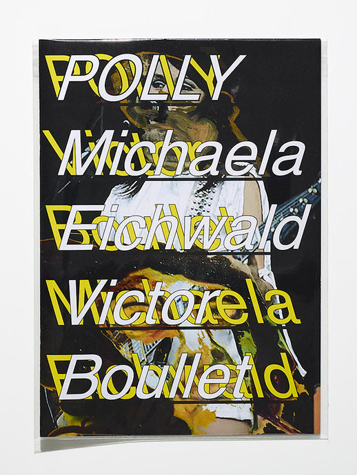Polly by Michaela Eichwald & Victor Boullet