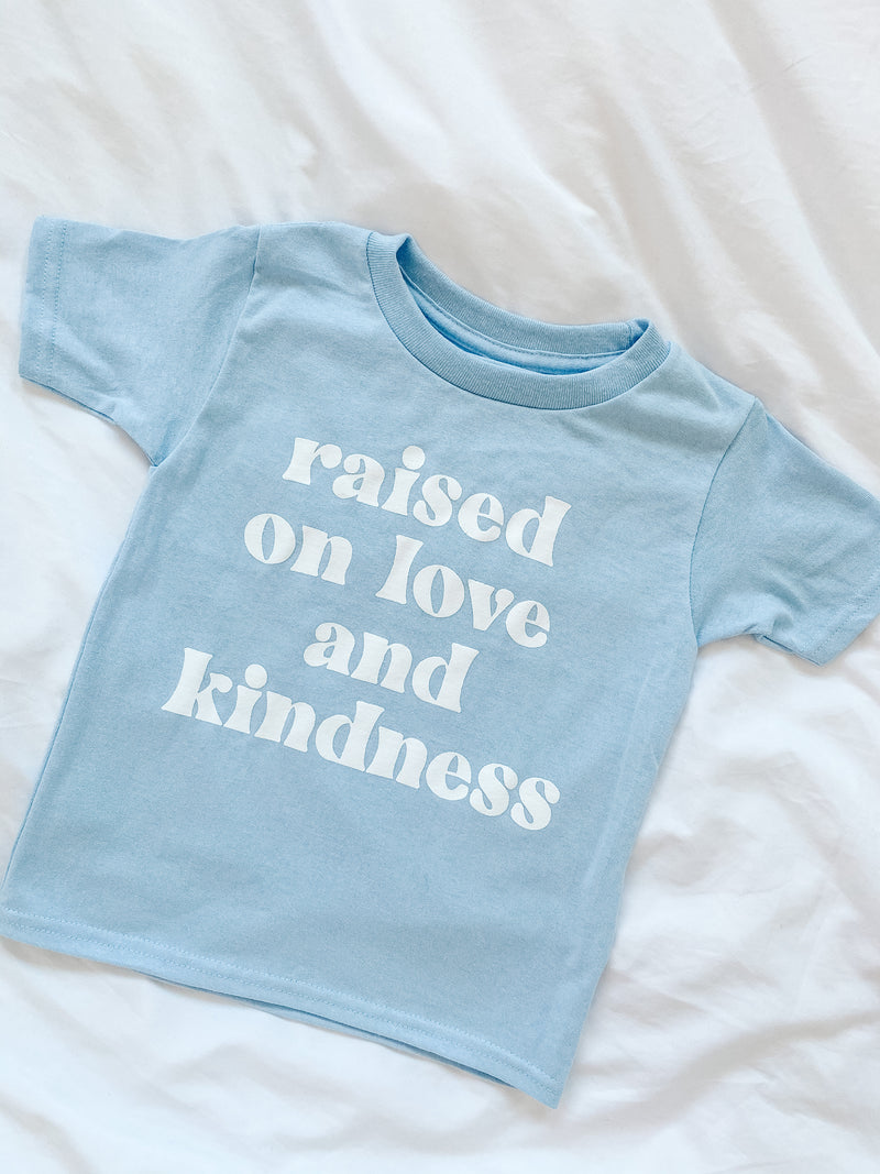 Mini Raised on Love and Kindness