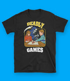 Deadly Games Unisex T-Shirt
