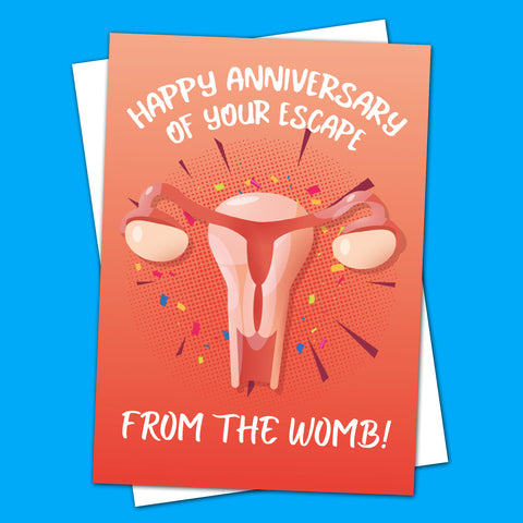 Happy Escape From the Womb Greeting Card