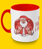 Two Toned Mug Santa thinks your a twat mug
