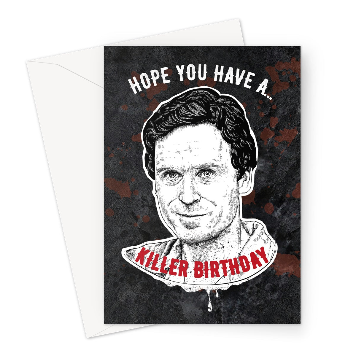 Ted Bundy Card Greeting Card