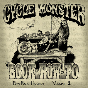 "Cycle Monster Book of How-To Vol. 1    ""Signature Series"""
