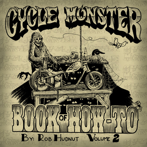 Cycle Monster Book of How-To Vol. 2