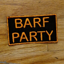 Load image into Gallery viewer, (03 patch) BARF PARTY