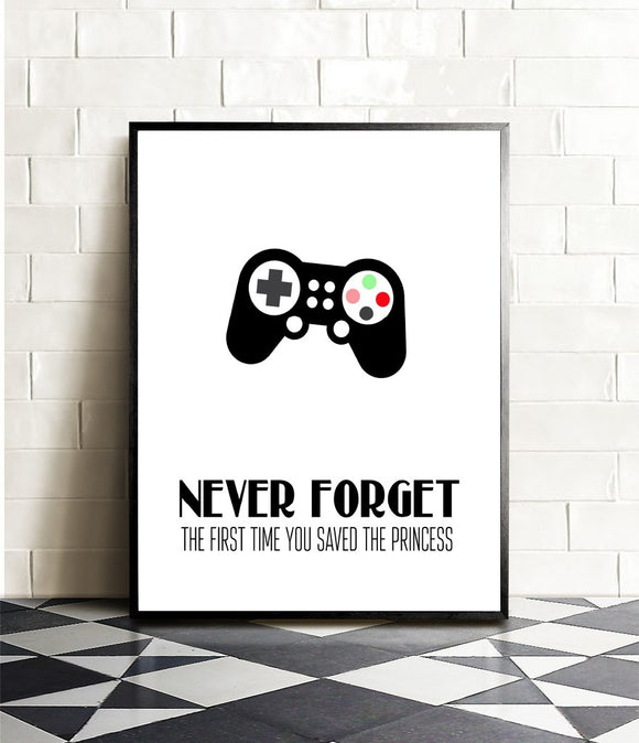 Never Forget The First Time You Saved The Princess Video Game Themed Art Print Room Wall Decoration (Slim Controller)
