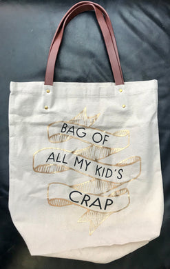Bag of all my Kids Crap Canvas Tote - Grace on Broadway
