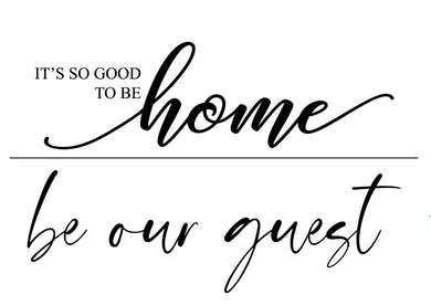 Be Our Guest - Magnolia Design Company Silkscreen Stencil