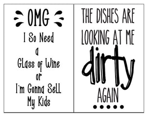 Dishes are Looking Dirty at Me - Magnolia Design Company Silkscreen Stencil