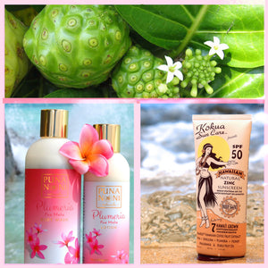 THE HEALING BENEFITS OF NONI FOR YOUR SKIN: PUNA NONI NATURALS & KŌKUA SUN CARE