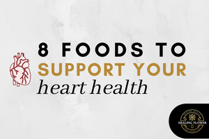8 Foods to Support Heart Health