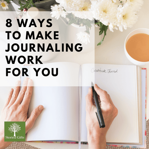 8 ways to make journaling work for you