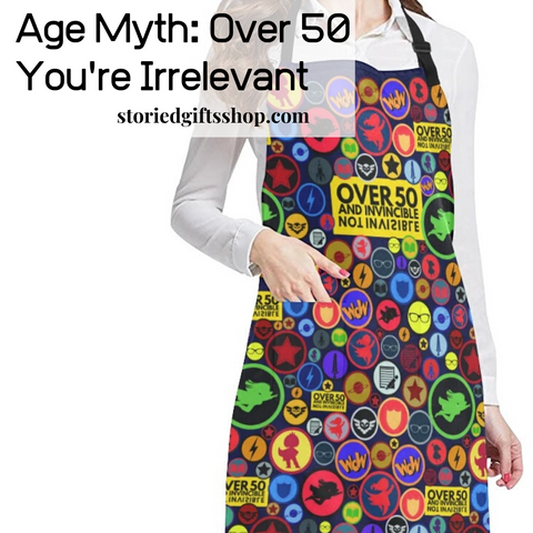 Over 50 and Invincible Apron