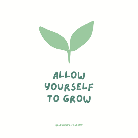 Allow Yourself to Grow quote