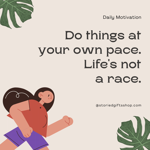 Do Things At Your Pace Quote