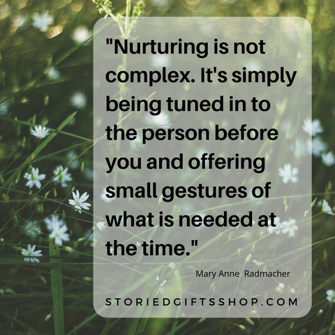Nurturing is not complex quote