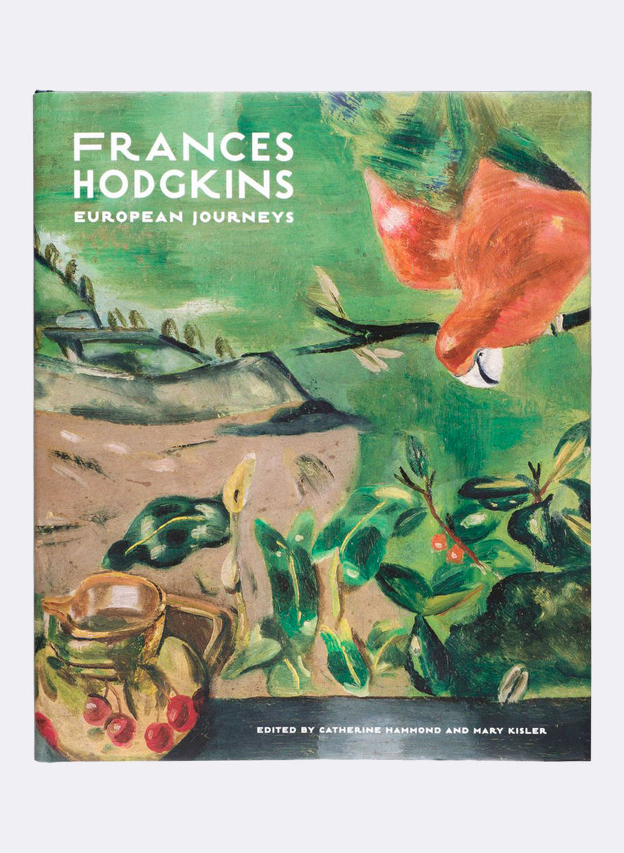 Frances Hodgkins - European Journeys