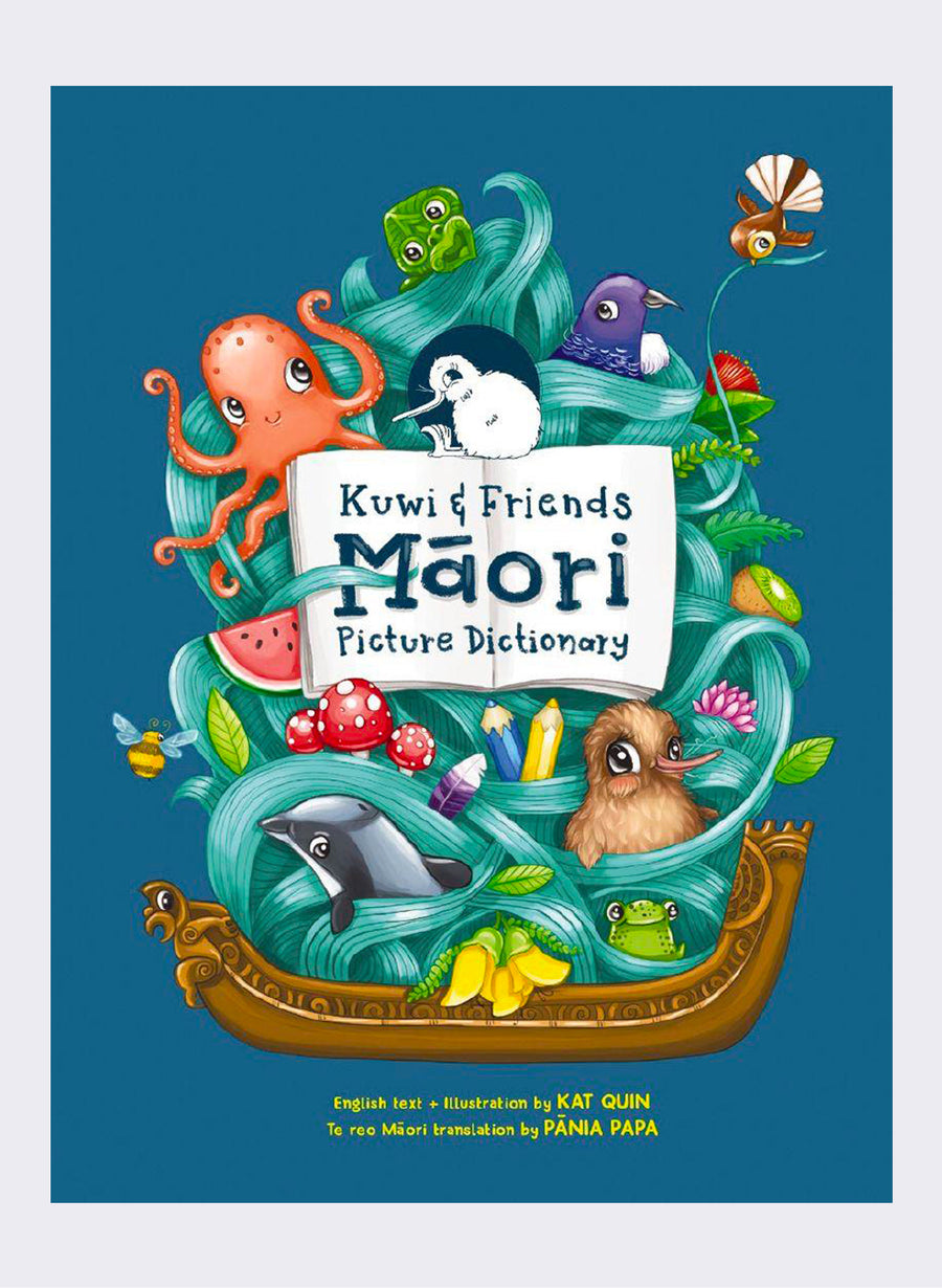 Kuwi & Friends Maori Picture Dictionary by Kat Quin