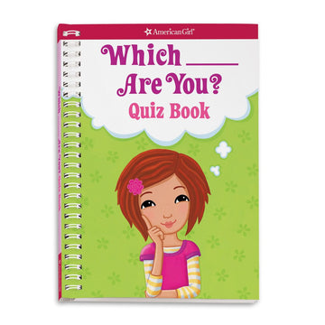 Which ___ Are You? Quiz Book (American Girl)