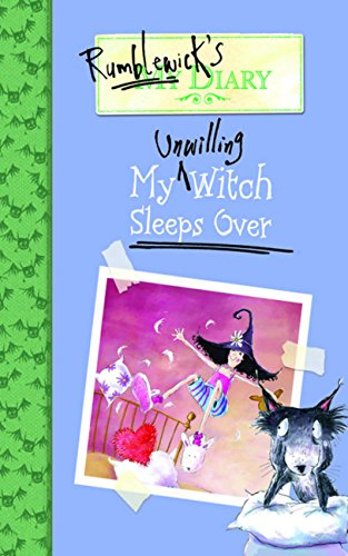 Rumblewick's Diary Book 2: My Unwilling Witch Sleeps Over