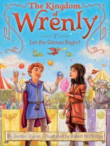 The Kingdom of Wrenly Book 7: Let the Games Begin!