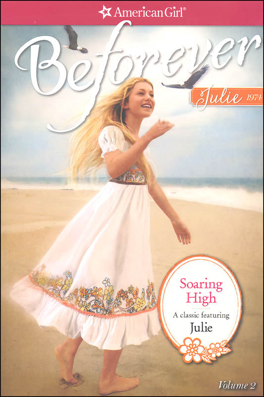 Soaring High: A Julie Classic Volume 2 (American Girl)